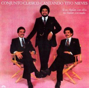 Conjunto Clasico with Tito Nieves