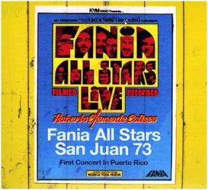 "Fania All Stars ""San Juan 73"""