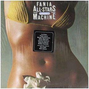 """Fania All Stars """"Rhythm Machine"""""""