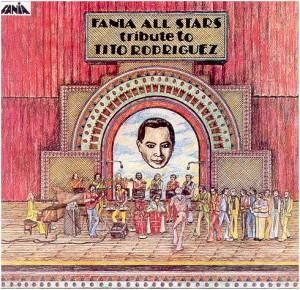 """Fania All Stars in """"Tribute to Tito Rodriguez"""""""