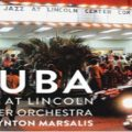 Wynton Marsalis in Cuba with Lincoln Center Jazz Orchestra