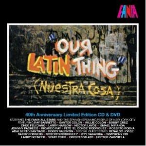 """Fania All Stars """"Our Latin Thing"""""""