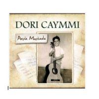 Dori Caymmi Poesia Musicada