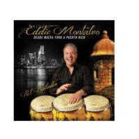 Eddie Montalvo Desde Nueva York a Puerto Rico