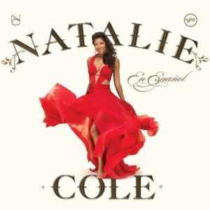"Natalie Cole's ""En Español"" has been a huge success, as her father's ""Cole Español"" was back in 1958."