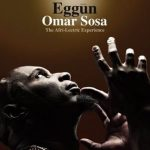 """In """"Eggun"""" Omar uses a similar lineup as Miles used in """"Kind of Blue"""", with the addition of master percussionist John Santos and Pedrito Martinez."""