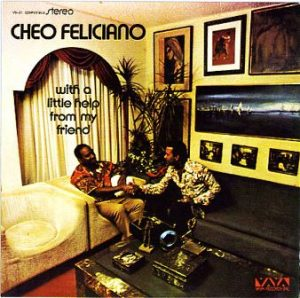 "Cheo Feliciano launched ""With a Little Help From My Friend"" that same year (1973) but using a vibraphone instead of a wind section."