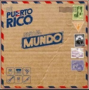 """""""De Puerto Para el Mundo"""" cover art"""