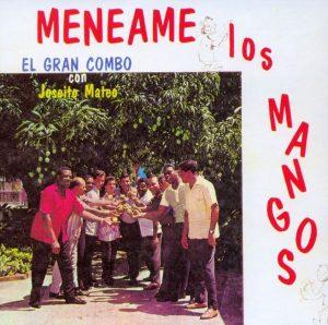 El Gran Combo, Joseito Mateo, Alvarez Guedes