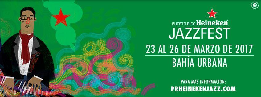 Puerto Rico Heineken Jazz Fest 2017 poster
