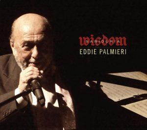 """Eddie Palmieri in """"Sabiduría / Wisdom"""" cover art"""