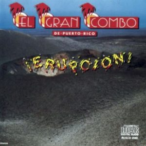 El Gran Combo Erupcion cover art.
