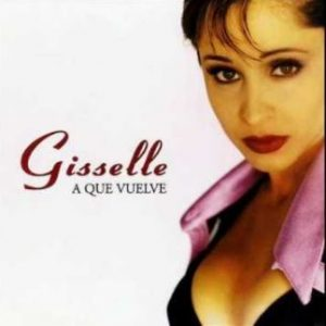 "Merengue star Giselle in ""A Que Vuelve"" cover"