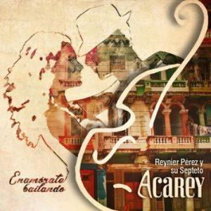 """Son group Septeto Acarey """"Enamorate Bailando"""" cover"""