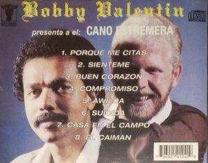 """""""Bobby Valentin Presenta al Cano Estremera"""" back cover"""