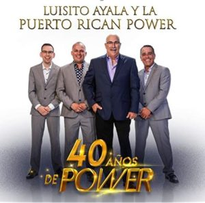 Luisito Ayala's Puerto Rican Power celebrates 40 years