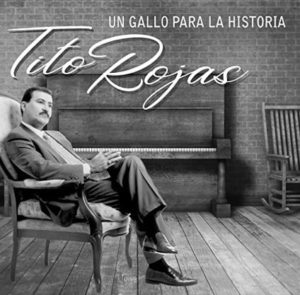 Tito Rojas nominated for Latin Grammy 2020